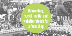 Farm shop marketing support case study